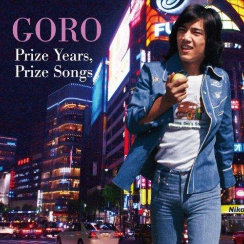 GORO Prize Years, Prize Songs ~五郎と生きた昭和の歌たち~