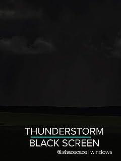 Thunderstorm for sleep black screen