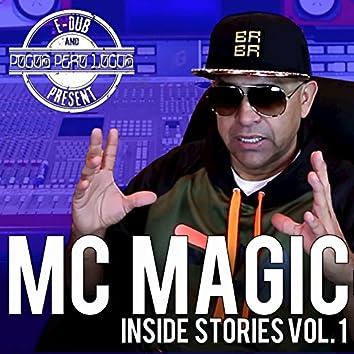 MC Magic Inside Stories, Vol. 1