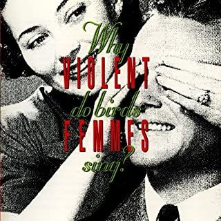 Why Do Birds Sing? by Violent Femmes (1991-04-30)
