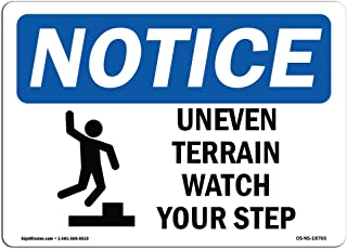 OSHA Notice Sign - Uneven Terrain Watch Your Step Sign with Symbol | Vinyl Label Decal | Protect Your Business, Construction Site |  Made in The USA