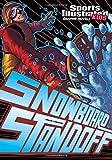 Snowboard Standoff (Sports Illustrated Kids Graphic Novels)