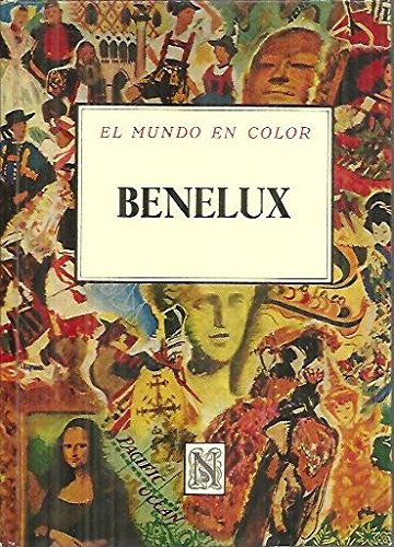 BENELUX. BELGICA, HOLANDA, LUXEMBURGO.