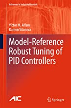 Model-Reference Robust Tuning of PID Controllers (Advances in Industrial Control)