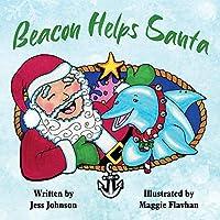 Beacon Helps Santa (Beacon the Magical Dolphin)