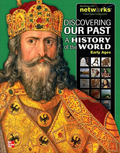 Discovering Our Past: A History of the World-Early Ages, Student Edition (MS WORLD HISTORY)