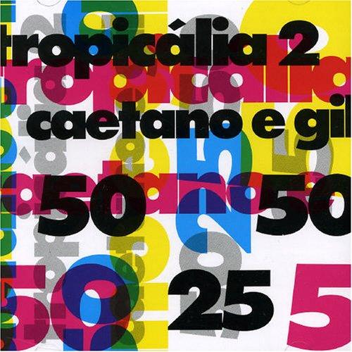 Tropicalia 2 With Gilberto Gil
