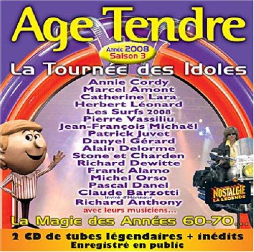 Age Tendre... La Tournée Des Idoles 2008 - Saison 3