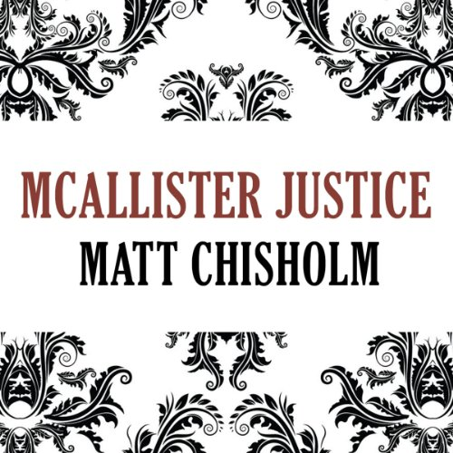 Mcallister Justice audiobook cover art