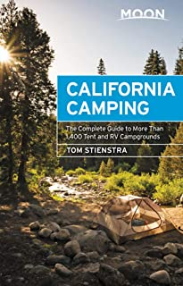 Moon California Camping: The Complete Guide to More Than 1,400 Tent and RV Campgrounds (Travel Guide)