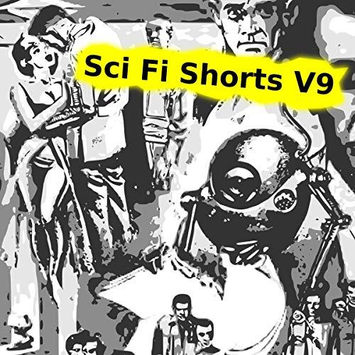 Sci Fi Shorts Volume 9 cover art