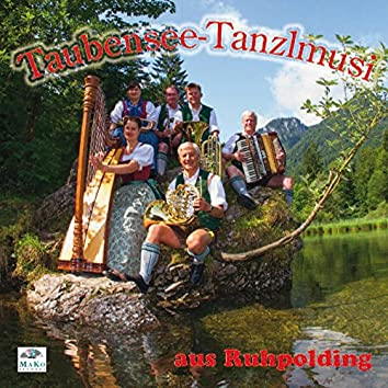 Taubensee-Tanzlmusi aus Ruhpolding