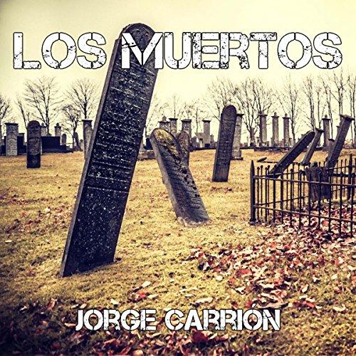 Los muertos [The Dead]  By  cover art