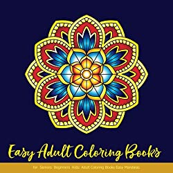 Easy Adult Coloring Books for Seniors or Beginners