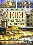 1.001 Castillos del mundo