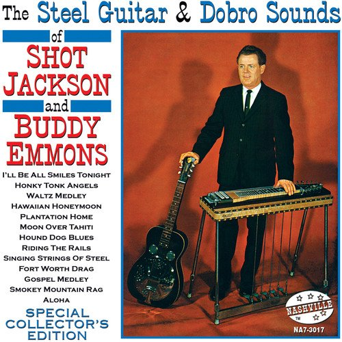 Steel Guitar and Dobro Sounds -  JACKSON,SHOT & BUDDY EMMONS, Audio CD