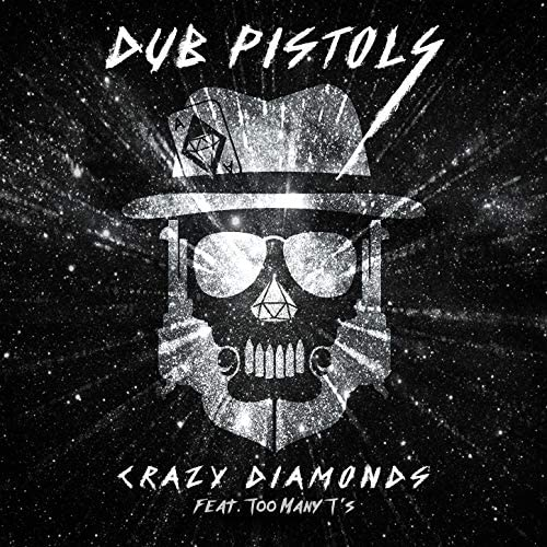 The Dub Pistols feat. Too Many T's