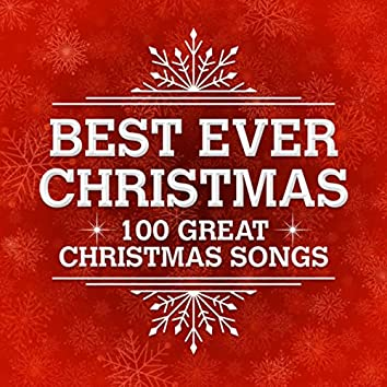 Best Ever Christmas - 100 Great Christmas Songs