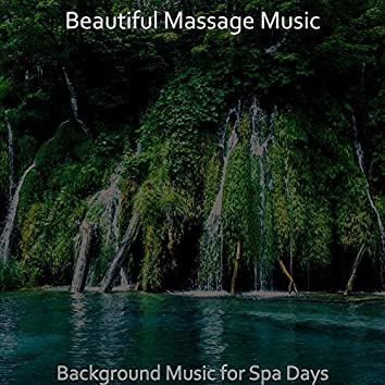 Background Music for Spa Days