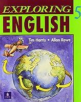 EXPLORING ENGLISH 5: STUDENT BOOK