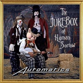The Jukebox of Human Sorrow