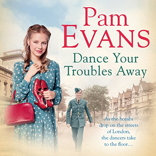Dance Your Troubles Away                   By:                                                                                                                                 Pam Evans                               Narrated by:                                                                                                                                 Annie Aldington                      Length: 8 hrs and 12 mins     4 ratings     Overall 5.0