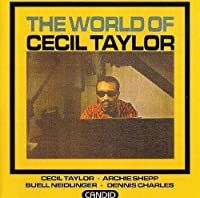 The World of Cecil Taylor by Cecil Taylor (2001-04-17)