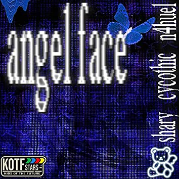 AngelFace (feat. Shary & Cycothic)