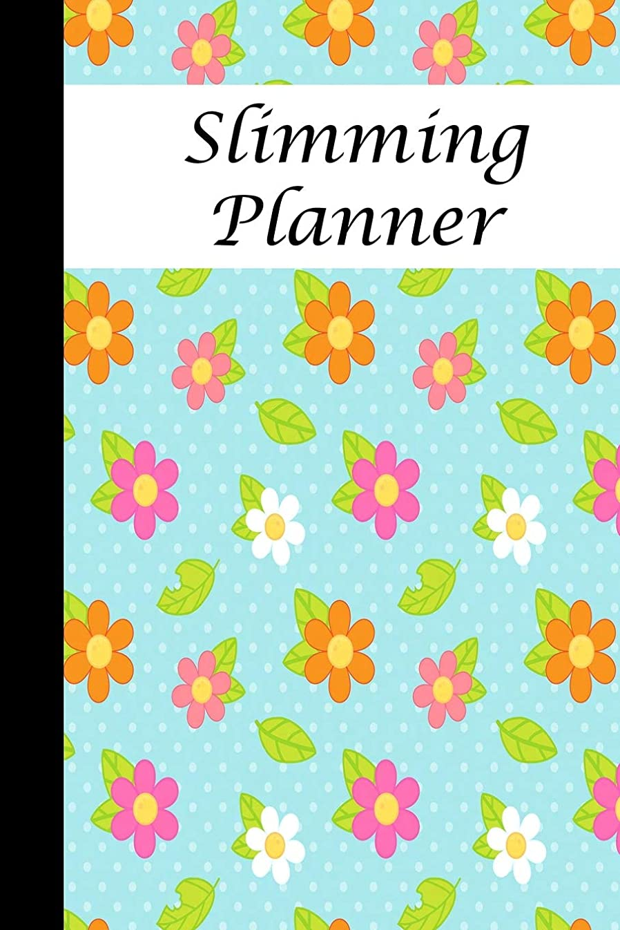 比べる送った刻むSlimming Planner: Manage your weight loss with this daily food journal