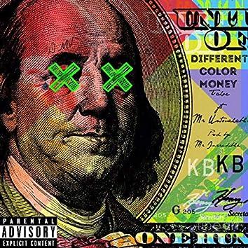 Different Color Money (feat. MrUntouchable)