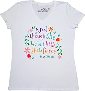 inktastic She is Fierce Funny Shakespeare Quote Gift Women's V-Neck T-Shirt