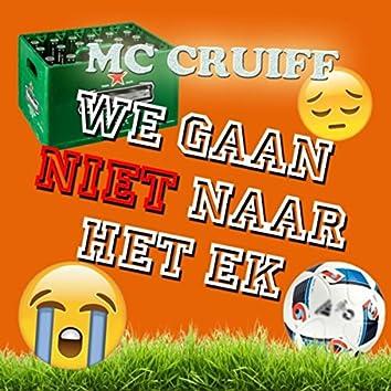We Gaan Niet Naar Het Ek (Radio Edit)