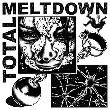 Total Meltdown