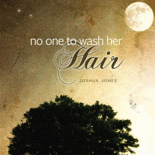 No One to Wash Her Hair audiobook cover art