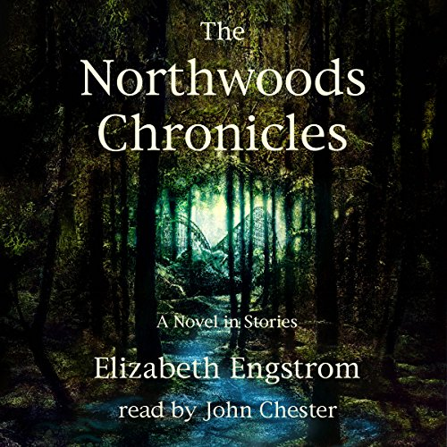 The Northwoods Chronicles audiobook cover art