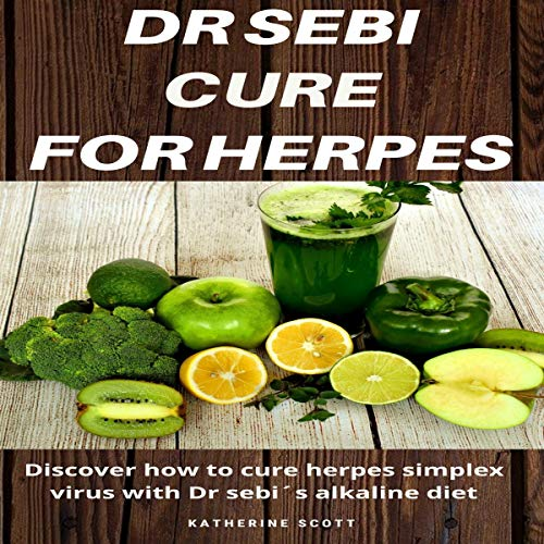 Dr Sebi Cure for Herpes 2020 cover art