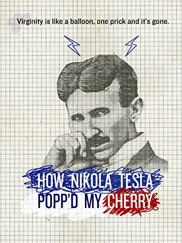 HOW NIKOLA TESLA POPPED MY CHERRY [OV/OmU]