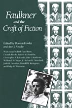 Faulkner and the Craft of Fiction (Faulkner and Yoknapatawpha Series)