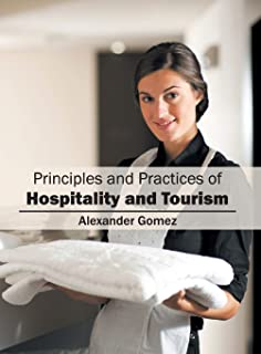 Principles and Practices of Hospitality and Tourism