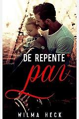 De repente,pai (Série Amor de pai Livro 3) eBook Kindle