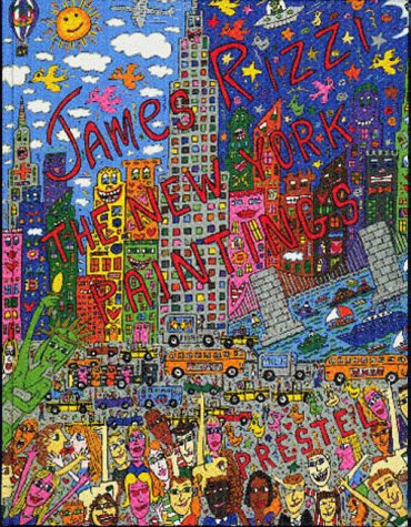 James Rizzi: The New York Paintings (Art & Design S.)