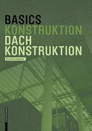 Basics Dachkonstruktion: Neuausgabe
