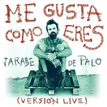 Me Gusta Como Eres (Live)
