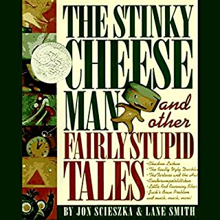 The Stinky Cheese Man and Other Fairly Stupid Tales audiobook cover art