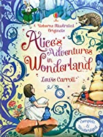 Usborne Illustrated Originals: Alice in Wonderland