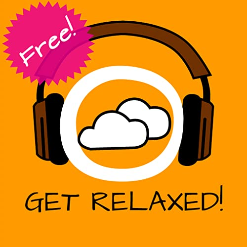 Get Relaxed free! Entspannen mit Hypnose