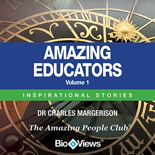 Amazing Educators - Volume 1 audiobook cover art