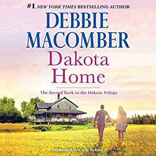 Dakota Home     The Dakota Series, Book 2              Written by:                                                                                                                                 Debbie Macomber                               Narrated by:                                                                                                                                 Carly Robins                      Length: 11 hrs and 20 mins     1 rating     Overall 5.0
