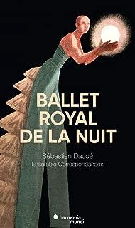 Charpentier: Ballet Royal de la nuit