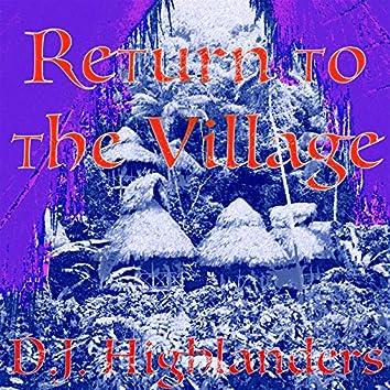 Return to the Village